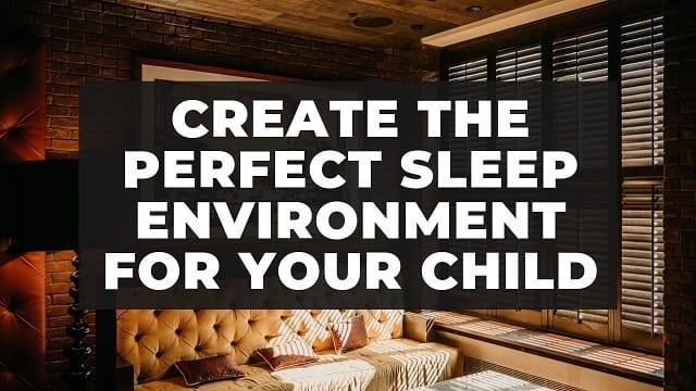 Sleep Environment