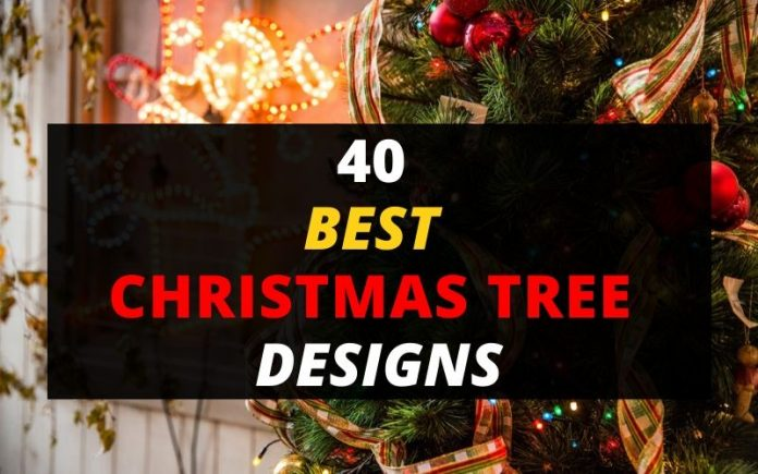 40 Best Christmas Trees Designs