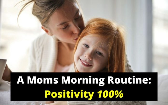 Mommy's Morning Self Routine