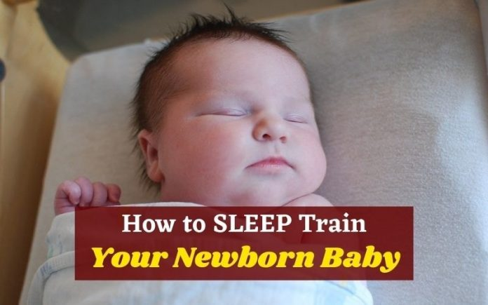 How to SLEEP Train Your Newborn Baby