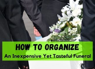 How to Organize an Inexpensive Yet Tasteful Funeral
