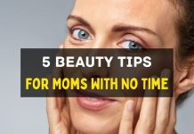 Mom Beauty Tips